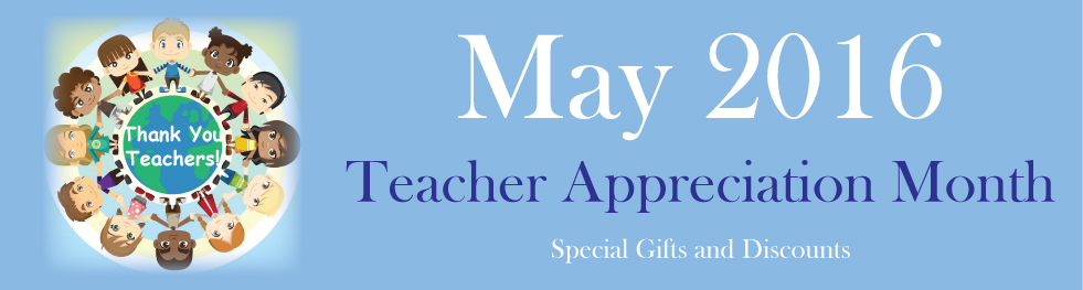 National Teacher Appreciation Day May 03, 2016